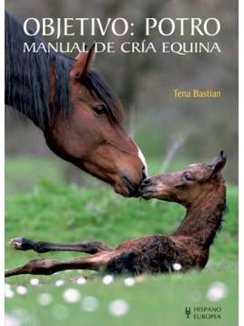 Objetivo: Potro Manual de cría equina
