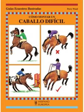 Como montar un caballo difícil
