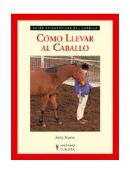 Como llevar el caballo
